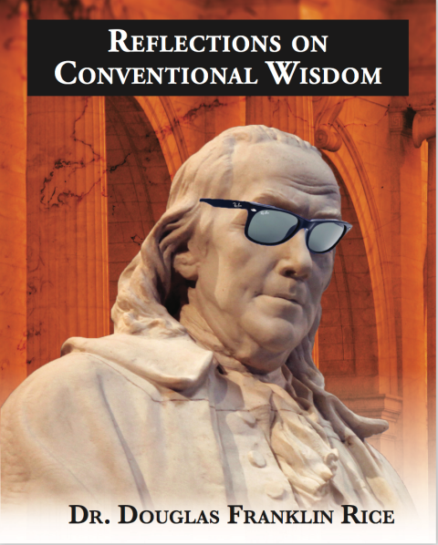 Reflections on Conventional Wisdom